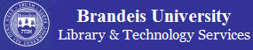 Brandeis University Library and Technology Services